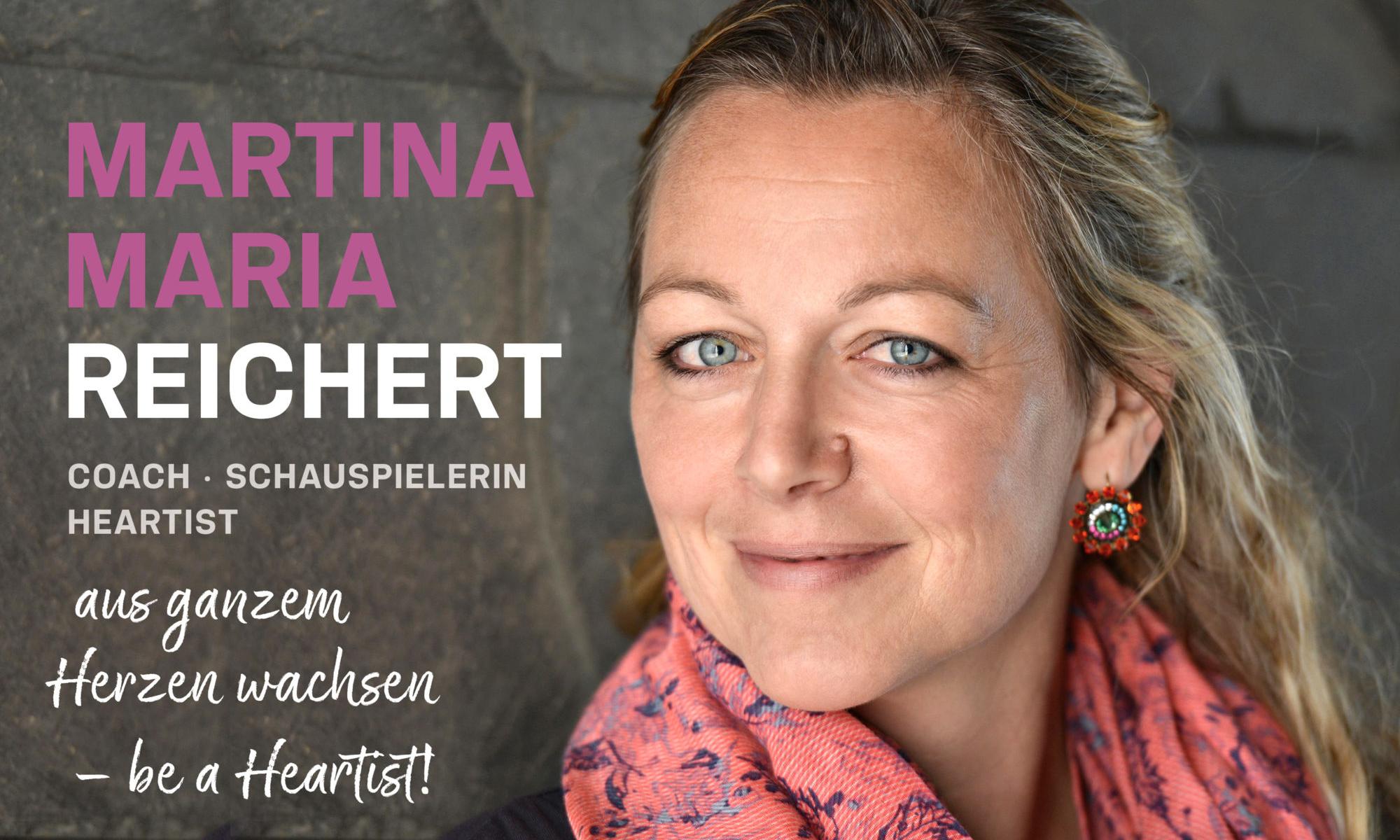 Martina Maria Reichert: Coach, Künstlerin, Friedensaktivistin  - – Startseite –